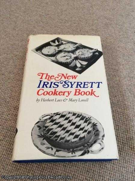 LOVELL, MARY, LEES, HERBERT - New Iris Syrett Cookery Book