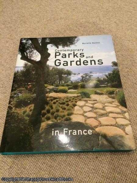 HUCLIEZ, MARIELLE - Contemporary Parks and Gardens in France