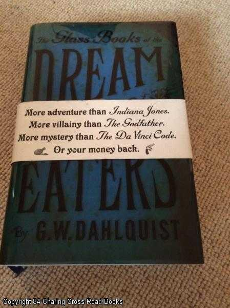 DAHLQUIST, G. W. - The Glass Books of the Dream Eaters
