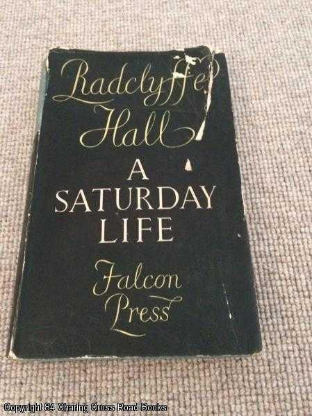HALL, RADCLYFFE - A Saturday Life