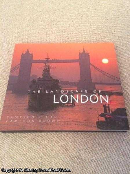 BROWN, CAMERON; LLOYD, SAMPSON - The Landscape of London