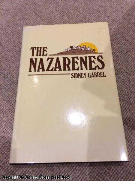GABREL, SIDNEY - The Nazarenes