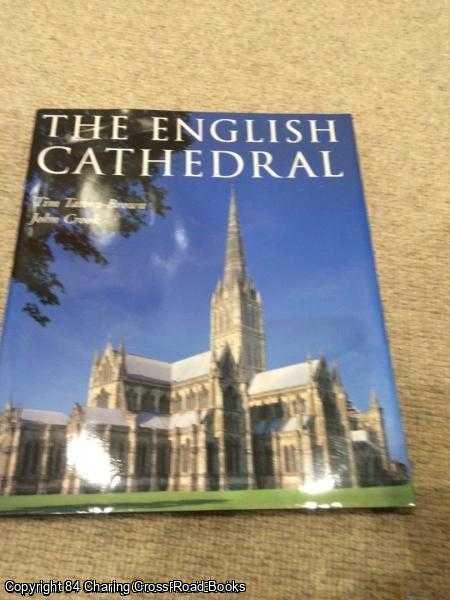 T.W.T. TATTON-BROWN, JOHN CROOK - The English Cathedral