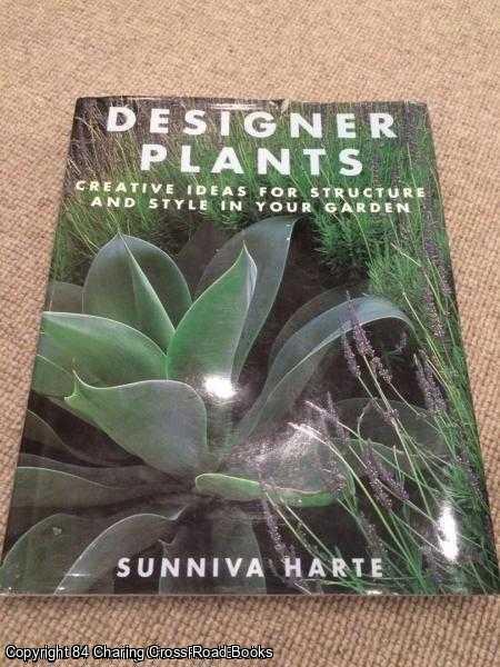 HARTE, SUNNIVA - Designer Plants