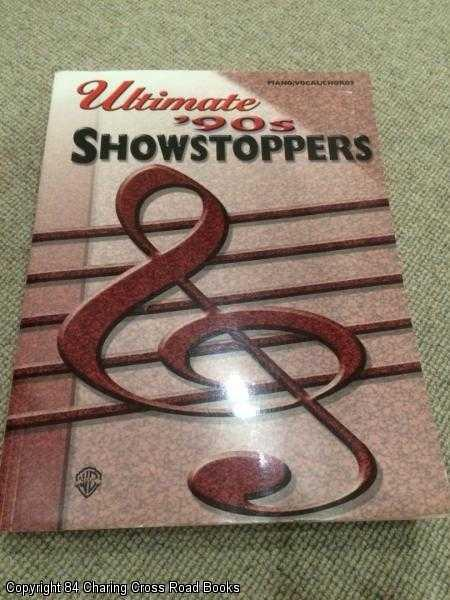 - Ultimate '90s Showstoppers: Piano / Vocal / Chords