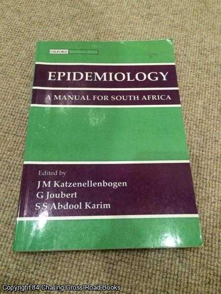 KATZENELLENBOGEN, JUDY, KARIEM, S. A., JOUBERT, GINA - Epidemiology: A Manual for South Africa