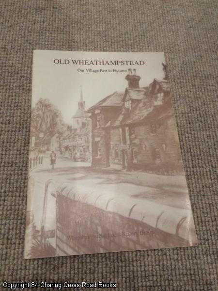RUTH JEAVONS - Old Wheathampstead Our Village Past in Pictures