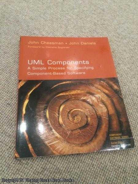 DANIELS, JOHN, CHEESMAN, JOHN - UML Components: A Simple Process for Specifying Component-based Software