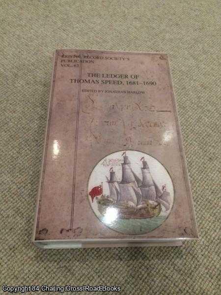 HARLOW, JONATHAN - The Ledger of Thomas Speed, 1681 - 1690