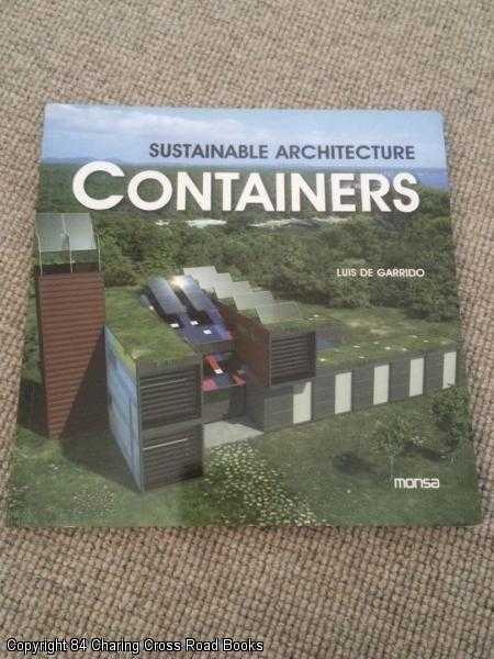 GARRIDO, LUIS DE - Containers: Sustainable Architecture