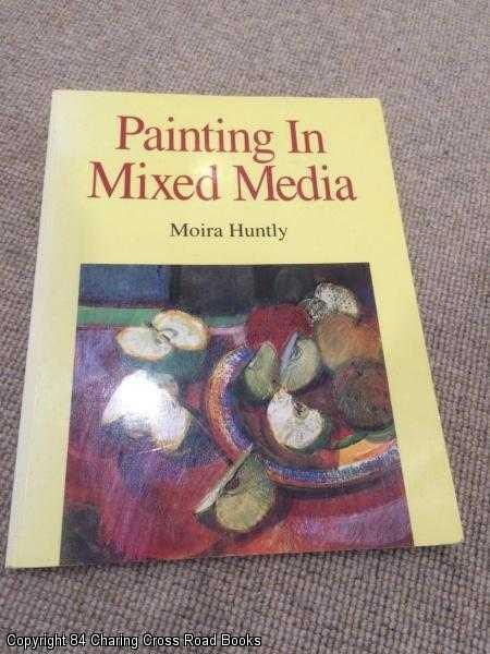HUNTLY, MOIRA - Painting in Mixed Media