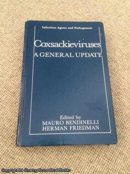 BENDINELLI; FRIEDMAN (EDS.) - Coxsackieviruses: A General Update