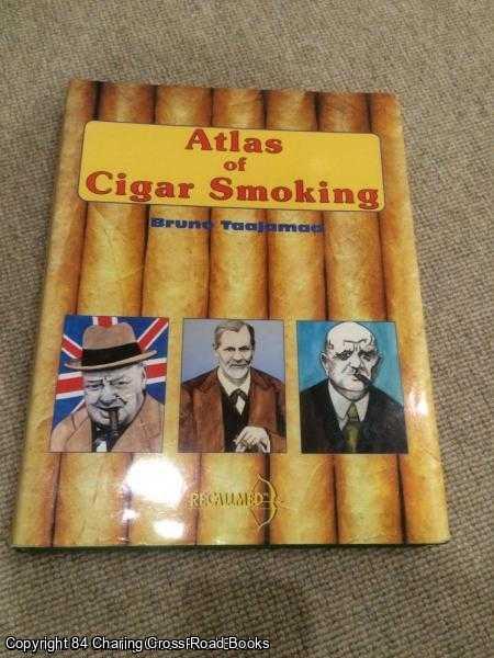 TAAJAMAA BRUNO - Atlas of Cigar Smoking