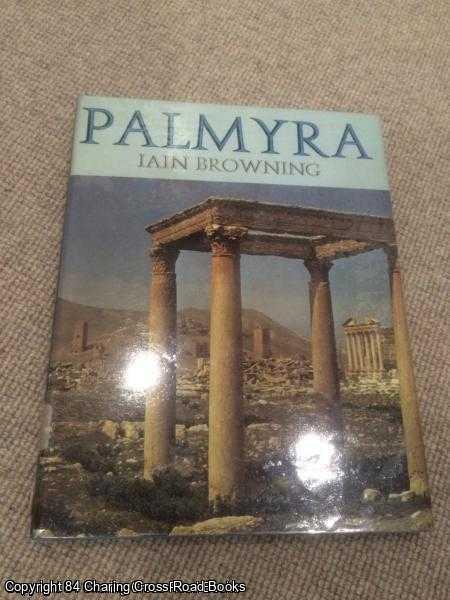 BROWNING, IAIN - Palmyra