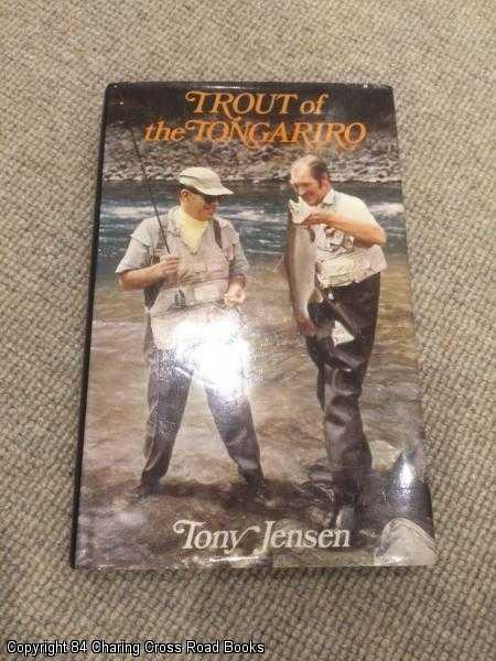 JENSEN, TONY - Trout of the Tongariro
