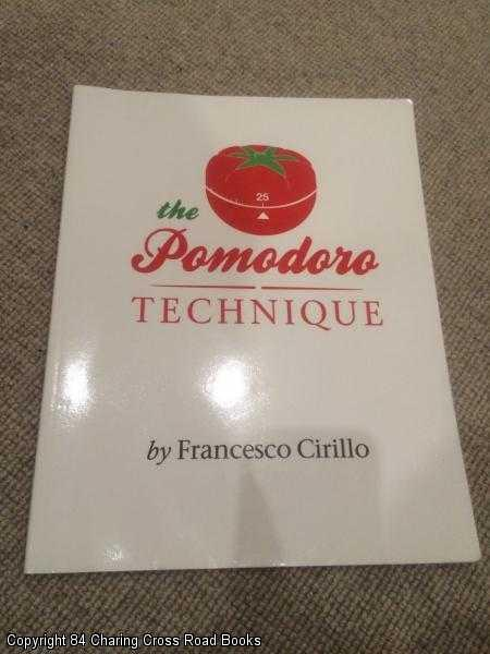 CIRILLO, FRANCESCO - The Pomodoro Technique