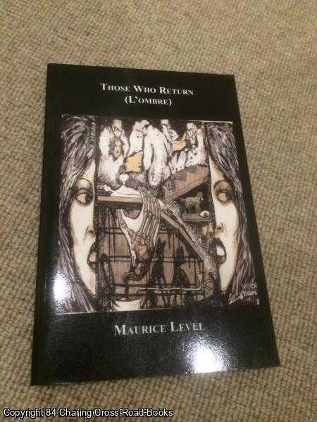 MAURICE LEVEL - Those Who Return