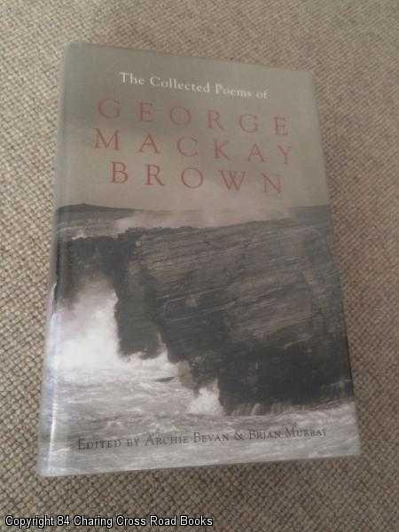 BEVAN, ARCHIE (ED.); MURRAY, BRIAN - The Collected Poems of George Mackay Brown