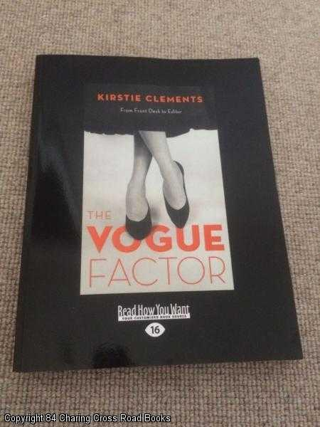 CLEMENTS, KIRSTIE - The Vogue Factor