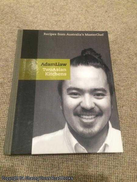 ADAM LIAW - Two Asian Kitchens