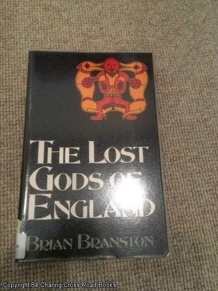 BRANSTON, BRIAN - The Lost Gods Of England