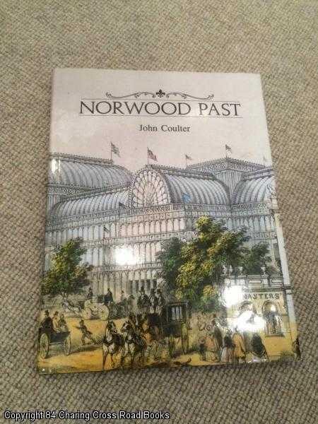 JOHN COULTER - Norwood Past