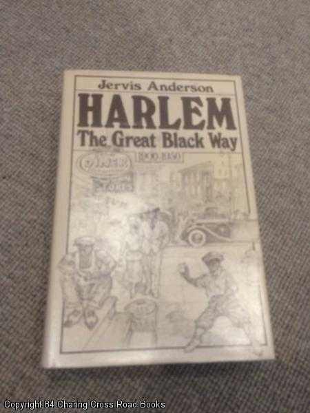 ANDERSON, JERVIS - Harlem: The Great Black Way