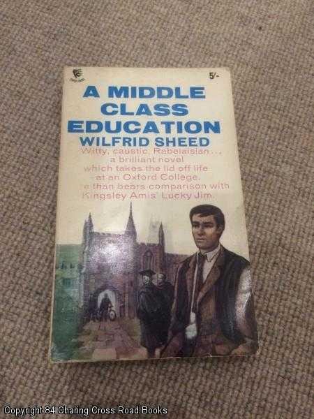 WILFRED SHEED - A Middle Class Education