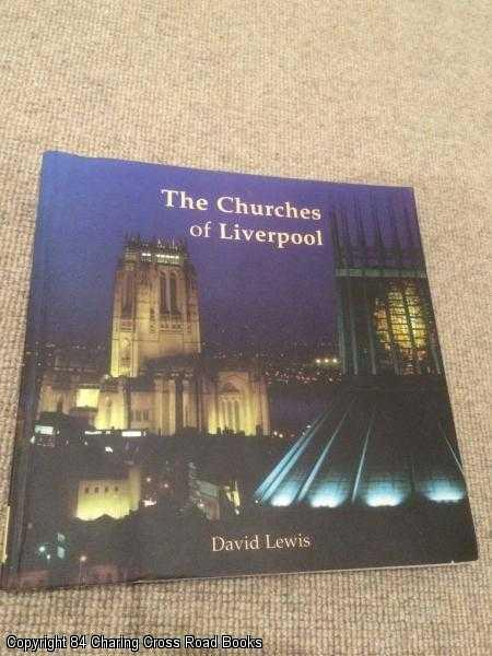 LEWIS, DAVID - The Churches of Liverpool