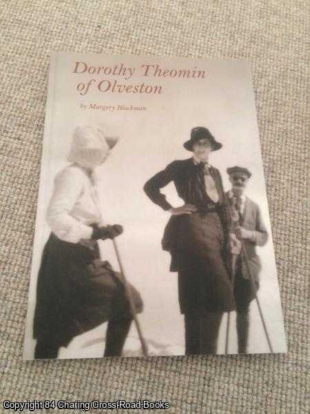 BLACKMAN, MARGERY - Dorothy Theomin of Olveston