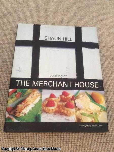 HILL, SHAUN - Cooking at the Merchant House