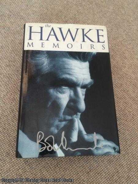 HAWKE, BOB - The Hawke Memoirs