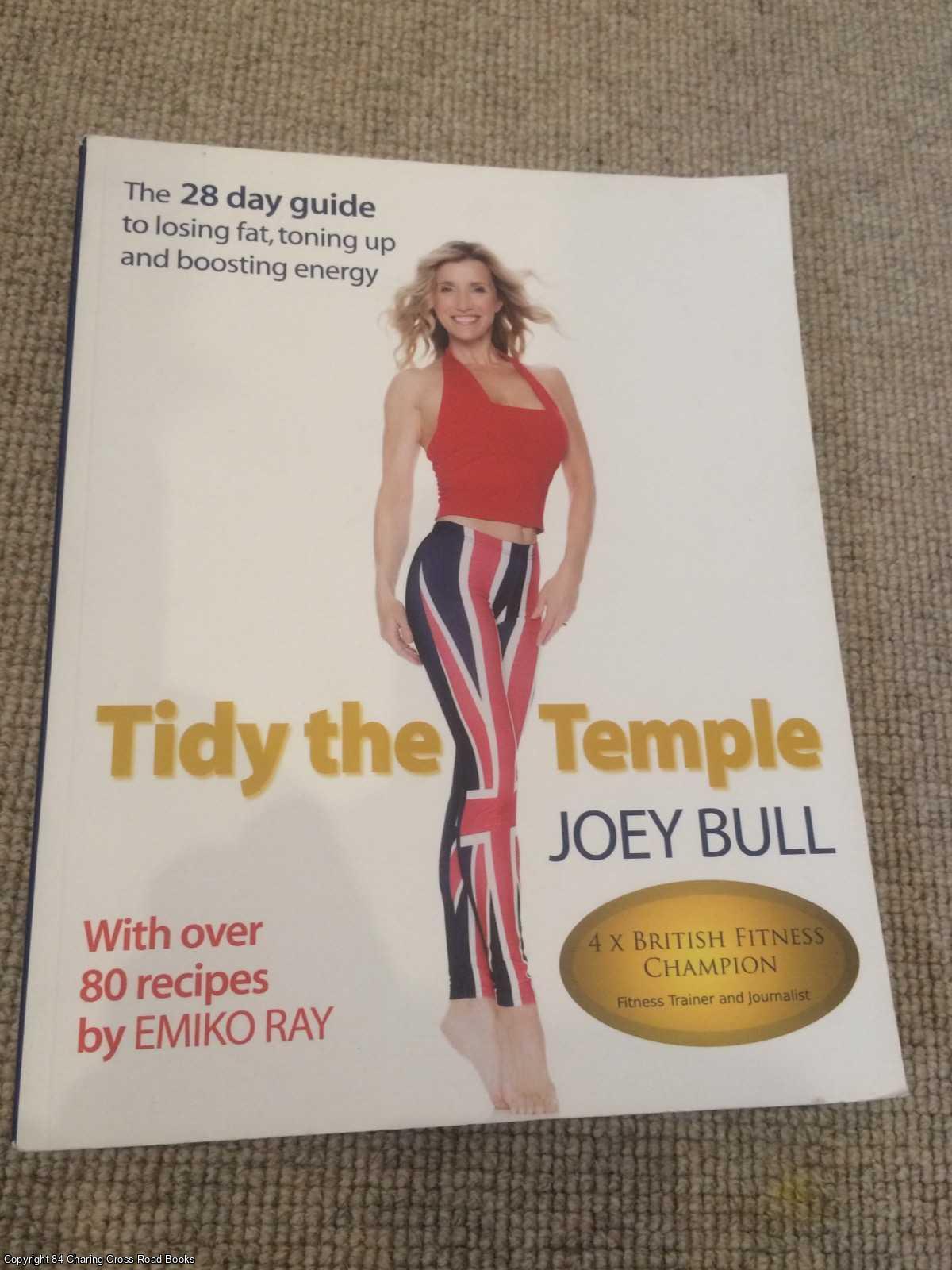 EMIKO, RAY, BULL, JOEY - Tidy the Temple