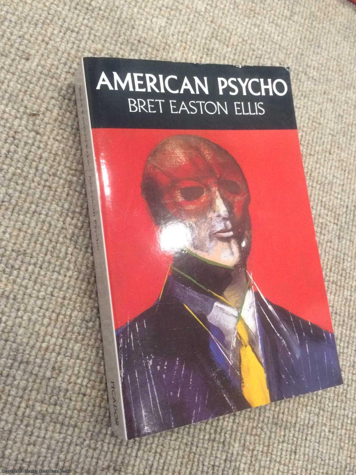ELLIS, BRET EASTON - American Psycho
