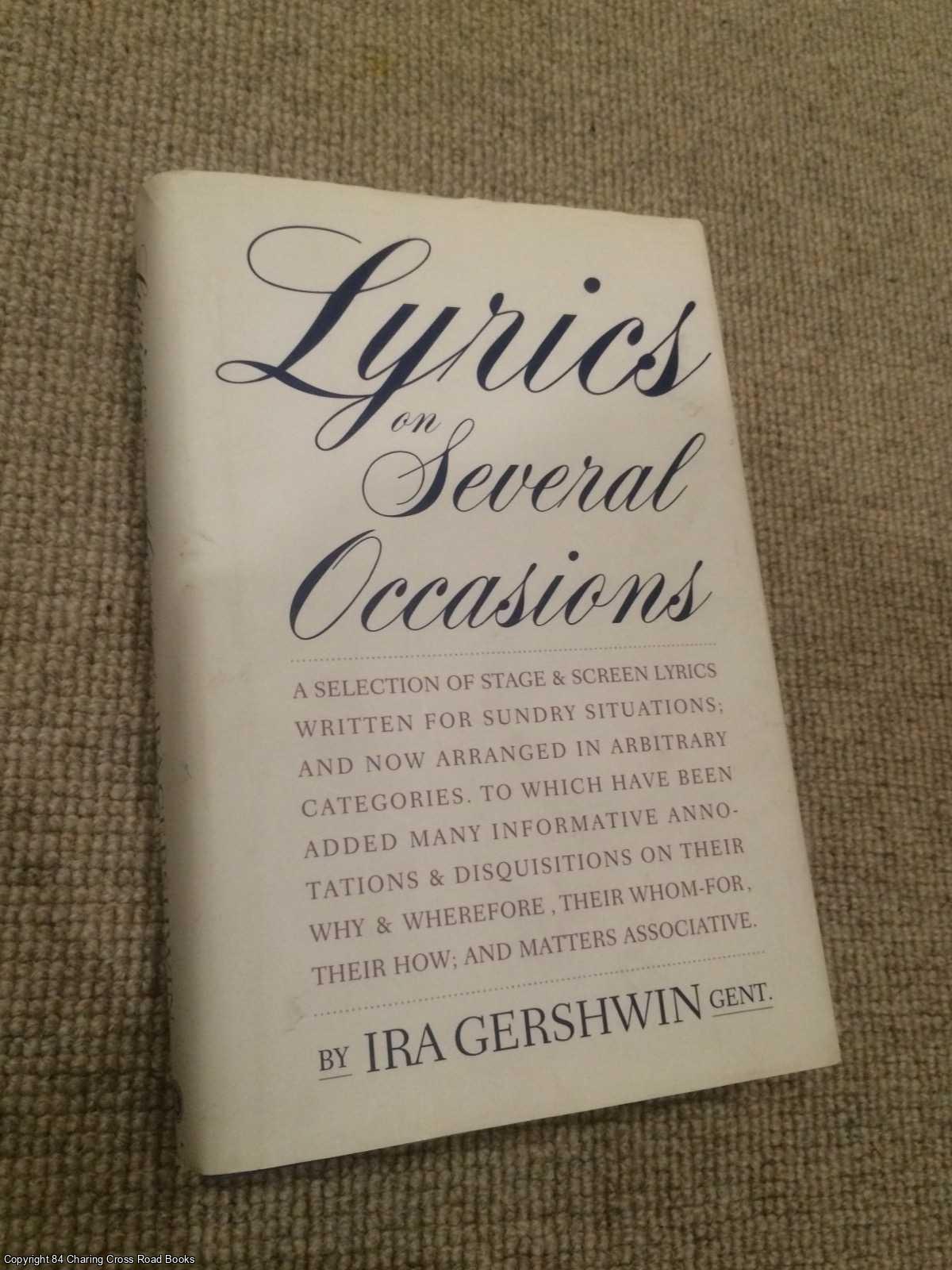 GERSHWIN, IRA; GUARE, JOHN - Lyrics on Several Occasions