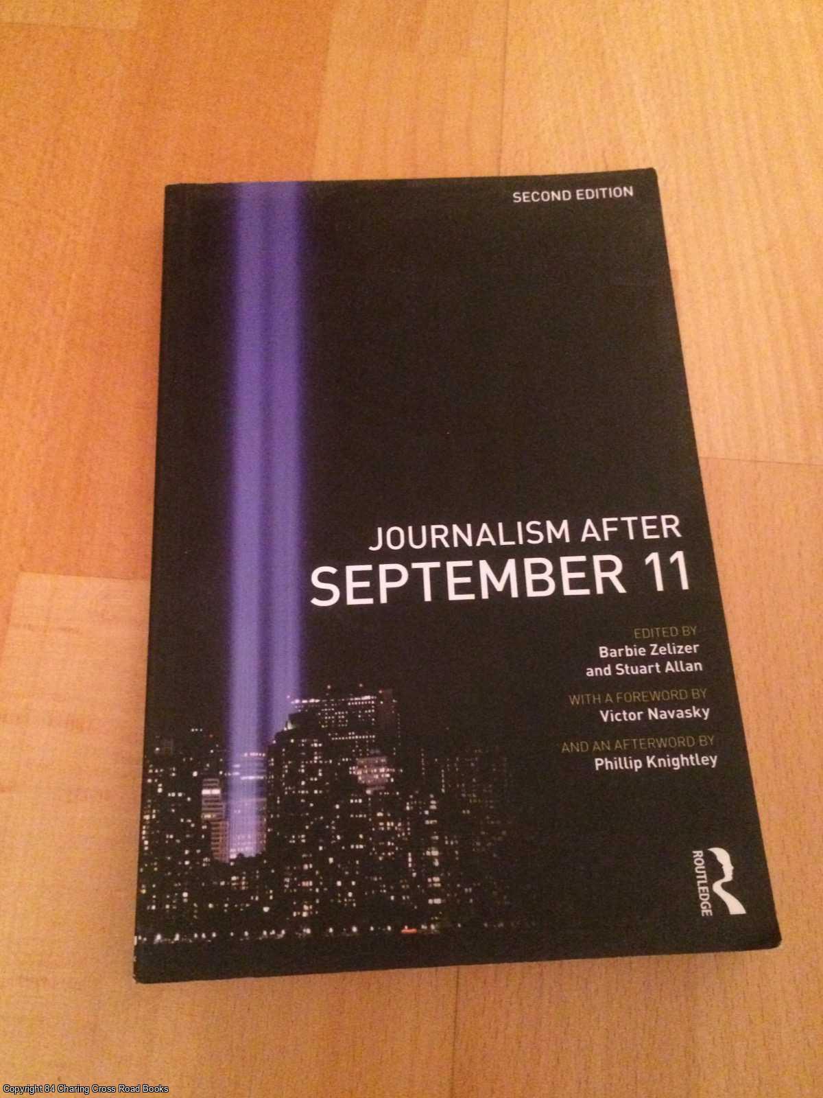 ZELIZER; ALLAN (EDS) - Journalism After September 11