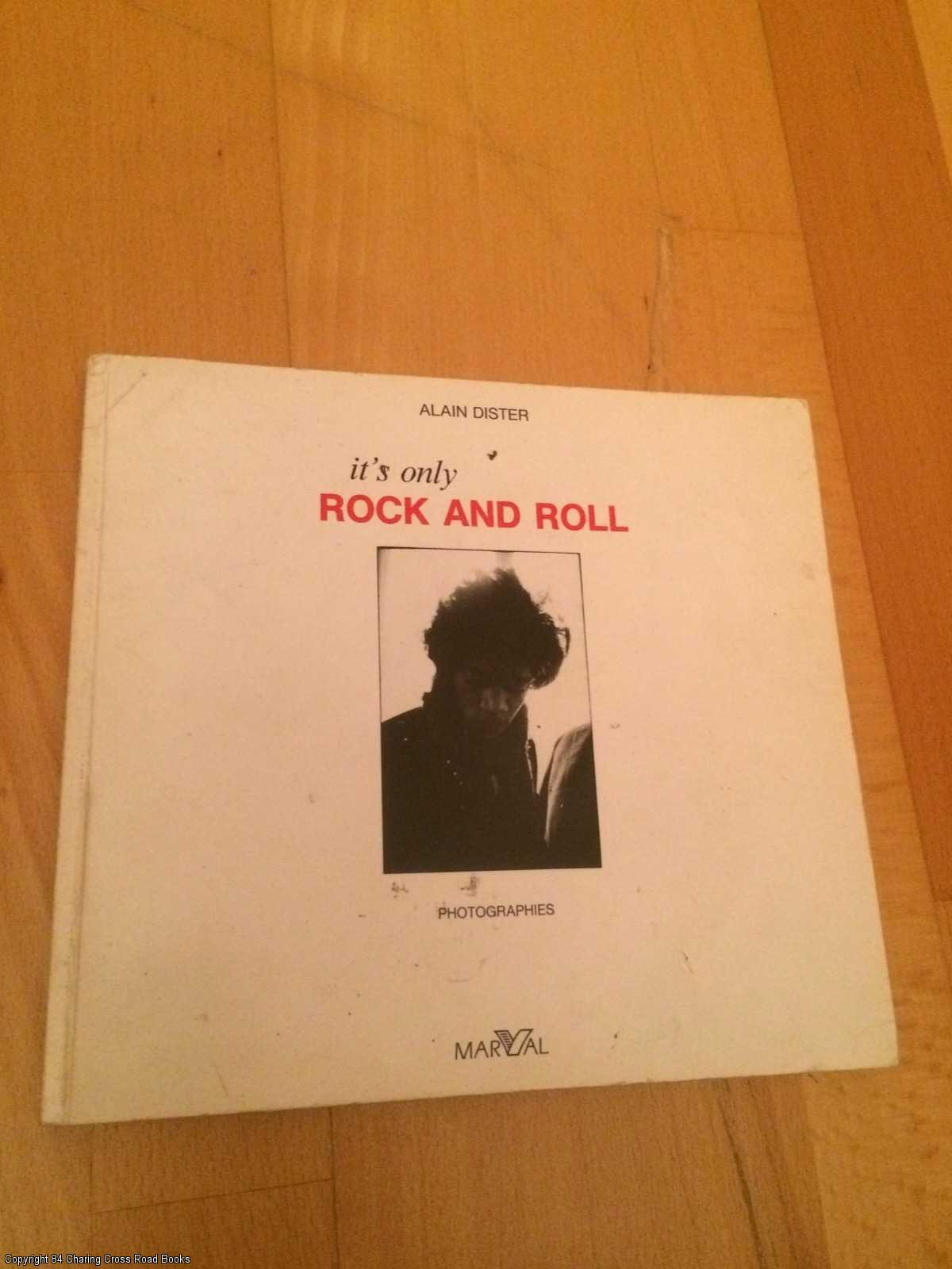 DISTER, ALAIN - It's Only Rock and Roll