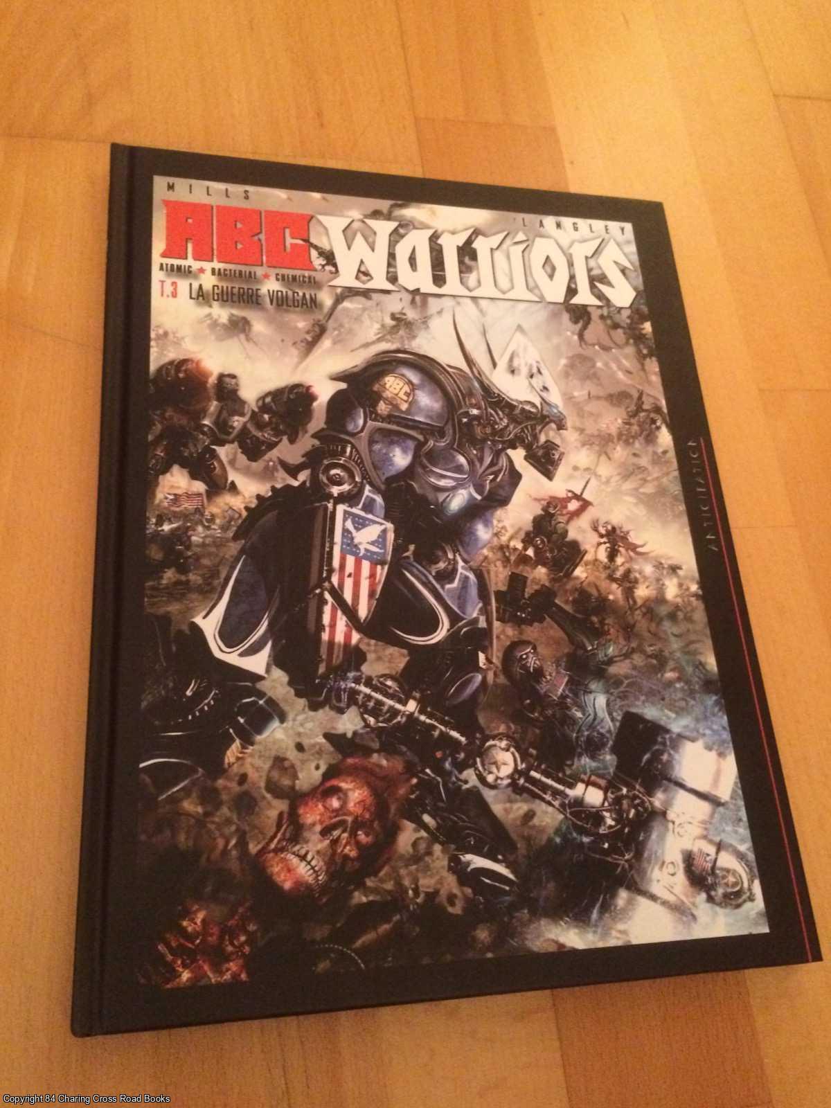 LANGLEY, CLINT, MILLS, PAT - ABC Warriors, Tome 3 : La guerre Volgan