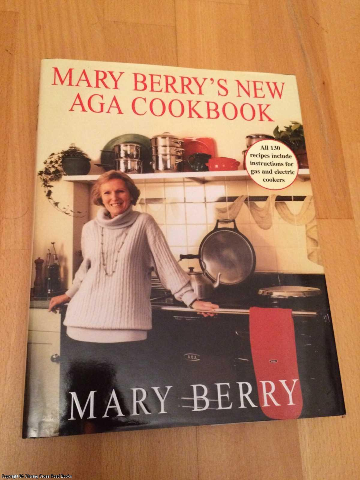 MARY BERRY - Mary Berry's New Aga Cookbook