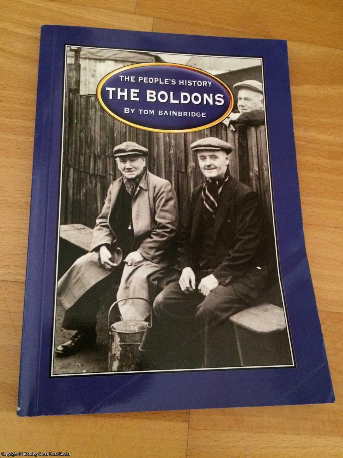 BAINBRIDGE, TOM - The Boldons