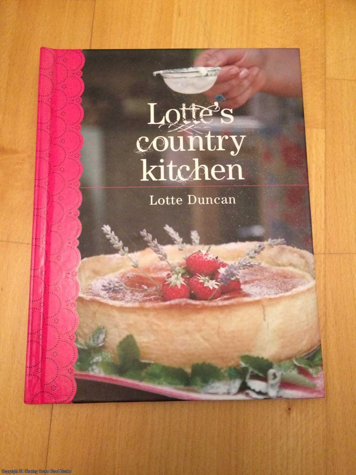 DUNCAN, LOTTE - Lotte's Country Kitchen