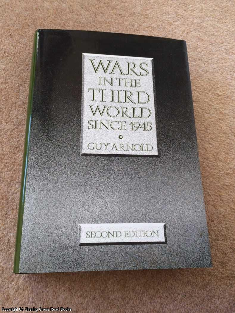 GUY ARNOLD - Wars in the Third World Since 1945