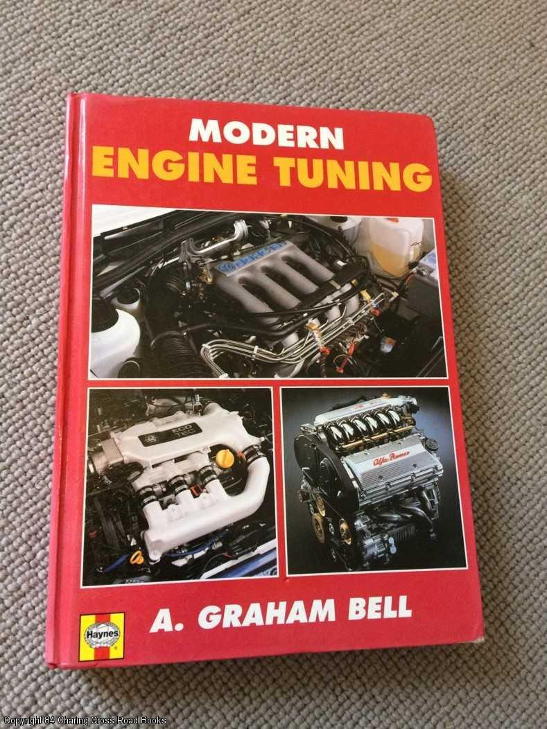 BELL, A. GRAHAM - Modern Engine Tuning