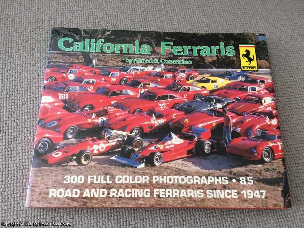 COSENTINO, ALFRED - California Ferraris