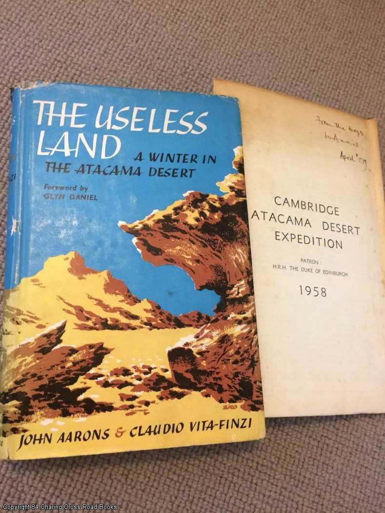 AARONS, JOHN; VITA-FINZI, CLAUDIO - The useless land: A winter in the Atacama Desert