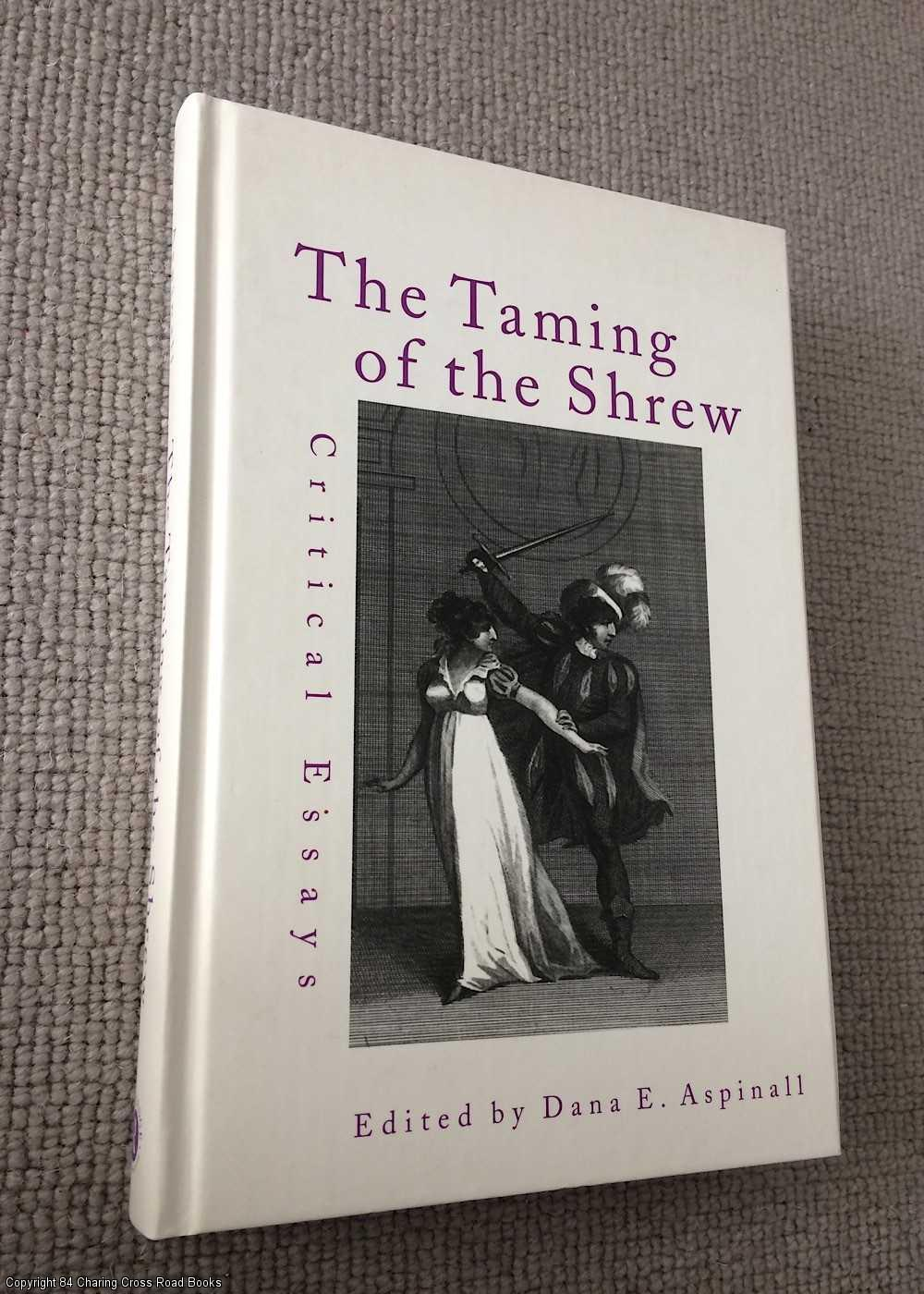 taming of the shrew critical lens William shakespeare book description: the taming of the shrew begins with a framing device, often referred to as the induction, in which a mischievous nobleman tricks a drunken tinker named christopher sly into believing he is actually a nobleman himself.