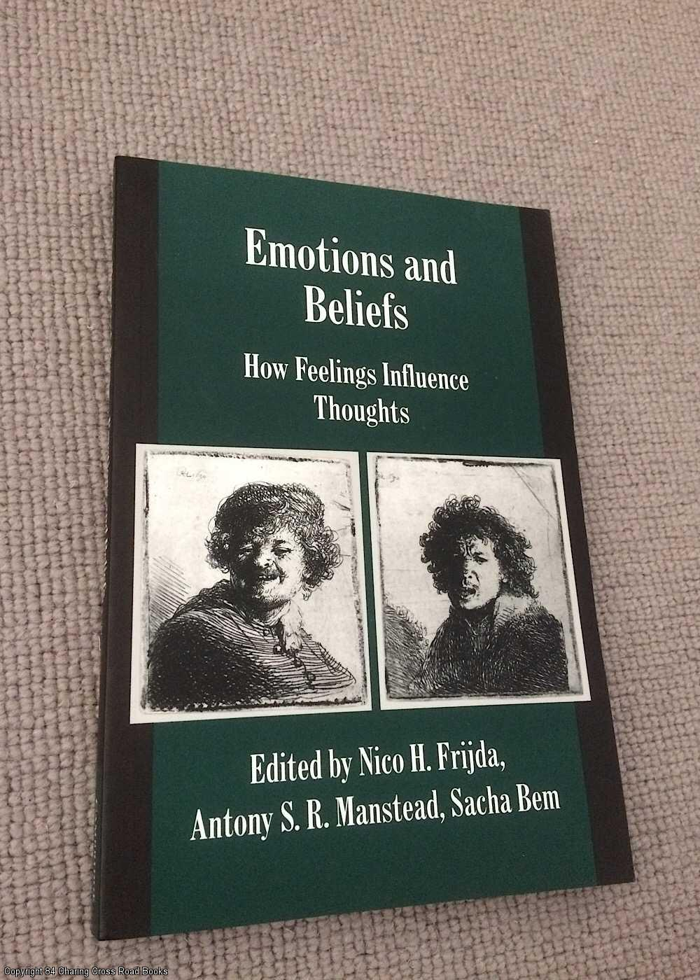 FRIJDA / MANSTEAD / BEM - Emotions and Beliefs: How Feelings Influence Thoughts