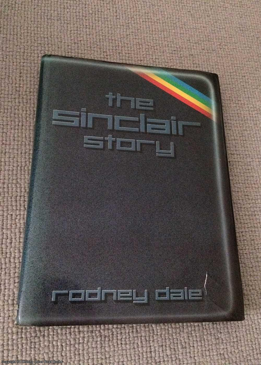 RODNEY DALE - The Sinclair Story