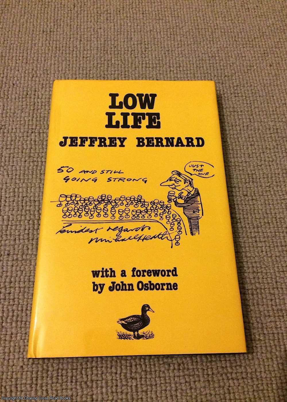 BERNARD, JEFFREY; OSBORNE, JOHN - Low Life