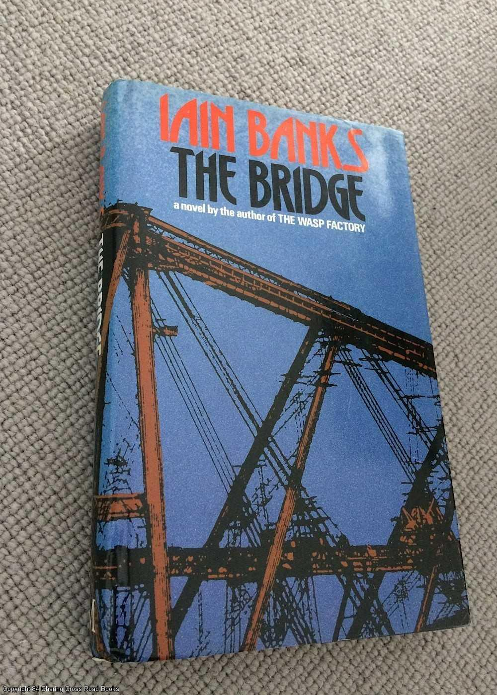 BANKS, IAIN - The Bridge